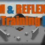 Fast Aim/Reflex Training Map [SP vs Bot] / aimtraindriving