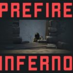 Prefire Practice — Inferno