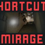 Shortcuts — Mirage