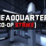 Headquarters (Co-op Strike)